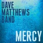 Dave Matthews Band - Mercy