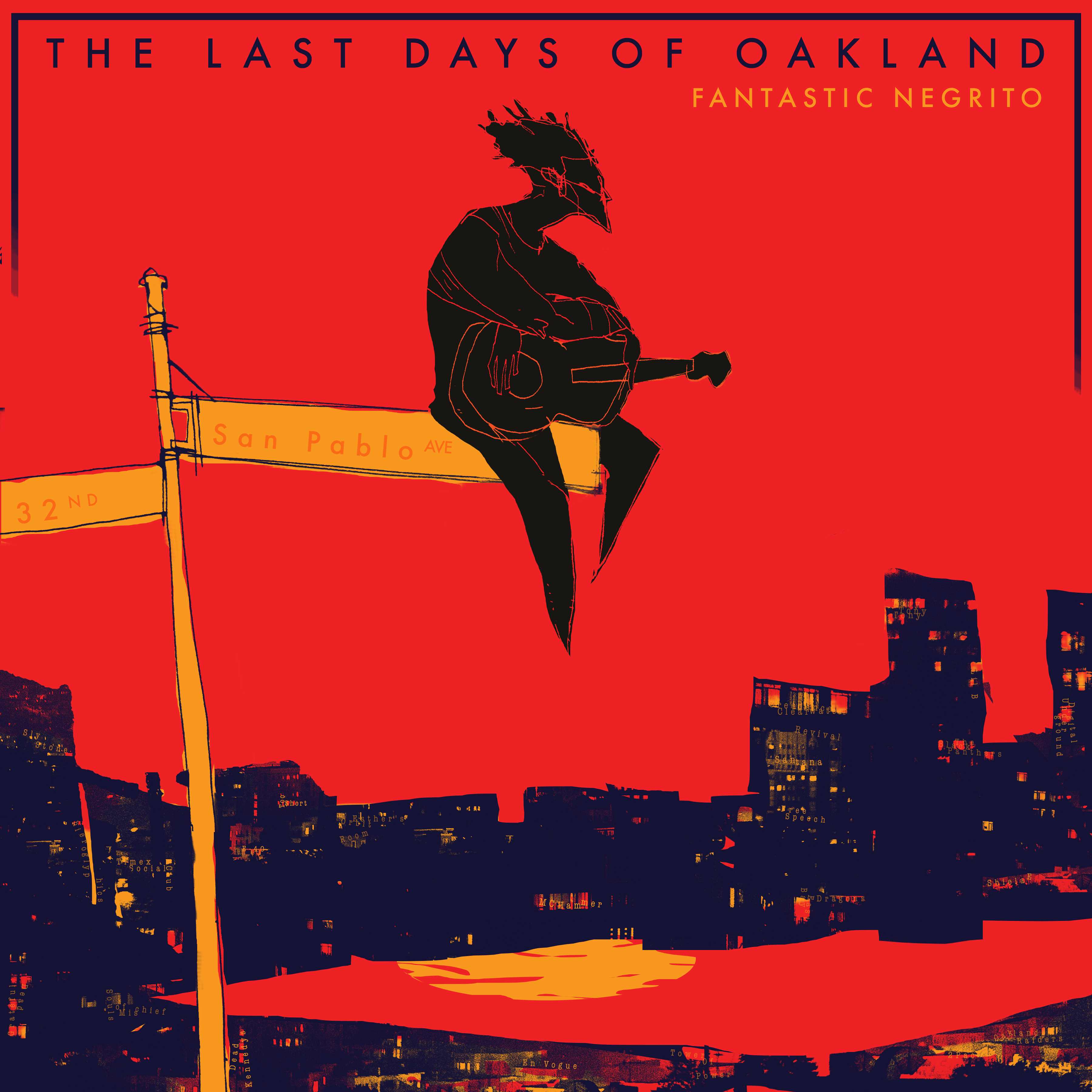 'The Last Days of Oakland' — Fantastic Negrito